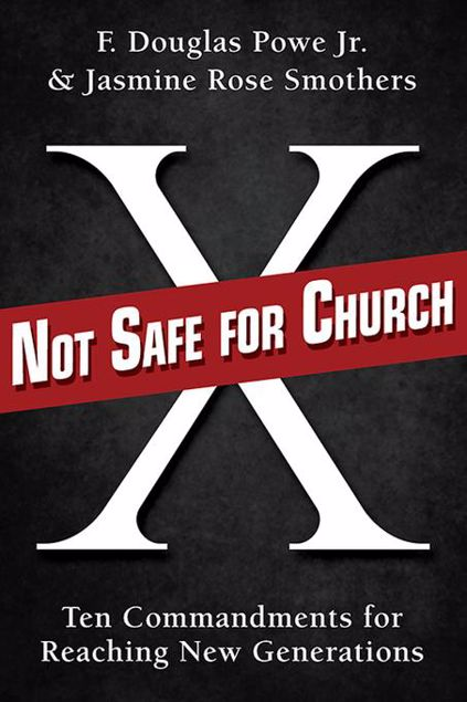 Picture of Not Safe for Church: Ten Commandments for Reaching New Generations