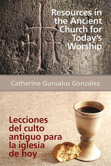 Picture of Resources in the Ancient Church for Today's Worship AETH: Lecciones del culto antiguo para la iglesia de hoy AETH