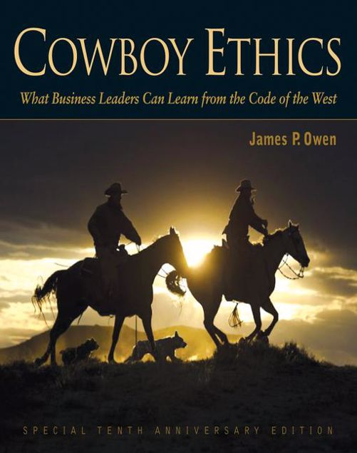 Picture of Cowboy Ethics: What It Takes to Win at Life