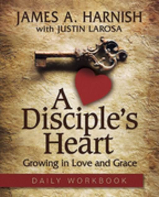 Picture of A Disciple's Heart - Daily Workbook: Growing in Love and Grace