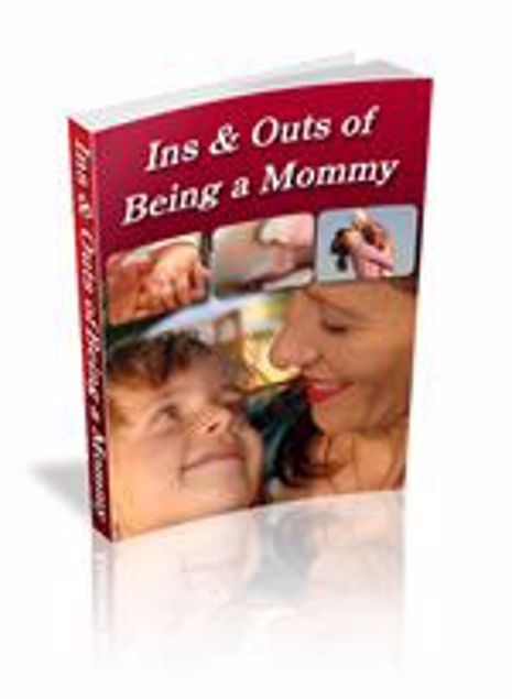 Picture of Ins And Outs Of Being A Mummy