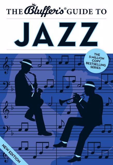 Picture of The Bluffer's Guide to Jazz