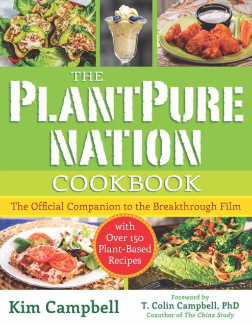 Picture of The PlantPure Nation Cookbook: The Official Companion Cookbook to the Breakthrough Film...with over 150 Plant-Based Recipes