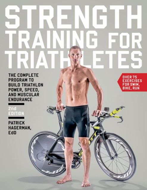 Picture of Strength Training for Triathletes: The Complete Program to Build Triathlon Power, Speed, and Muscular Endurance
