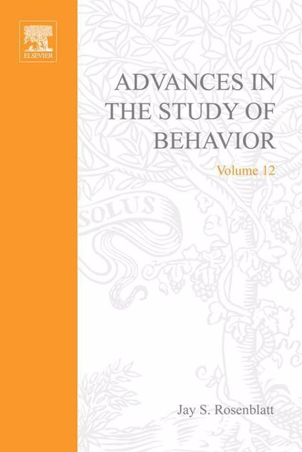 Picture of ADVANCES IN THE STUDY OF BEHAVIOR V 12