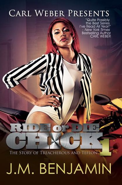 Picture of Carl Weber Presents Ride or Die Chick 1: The Story of Treacherous and Teflon