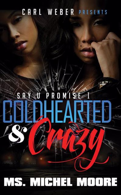 Picture of Coldhearted & Crazy: Say U Promise 1