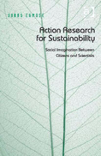 Picture of Action Research for Sustainability: Social Imagination Between Citizens and Scientists
