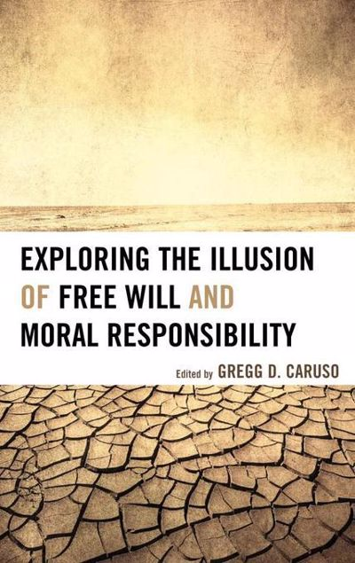 Picture of Exploring the Illusion of Free Will and Moral Responsibility
