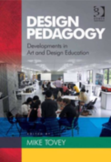 Picture of Design Pedagogy: Developments in Art and Design Education