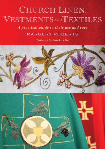 Picture of Church Linen, Vestments and Textiles: A practical guide to their use and care