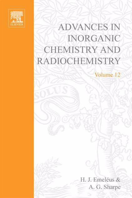 Picture of ADVANCES IN INORGANIC CHEMISTRY AND RADIOCHEMISTRY VOL 12