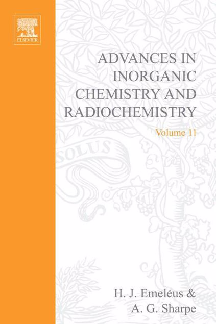 Picture of ADVANCES IN INORGANIC CHEMISTRY AND RADIOCHEMISTRY VOL 11