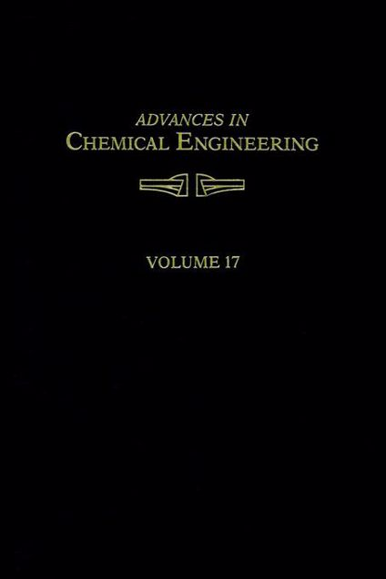 Picture of ADVANCES IN CHEMICAL ENGINEERING VOL 17