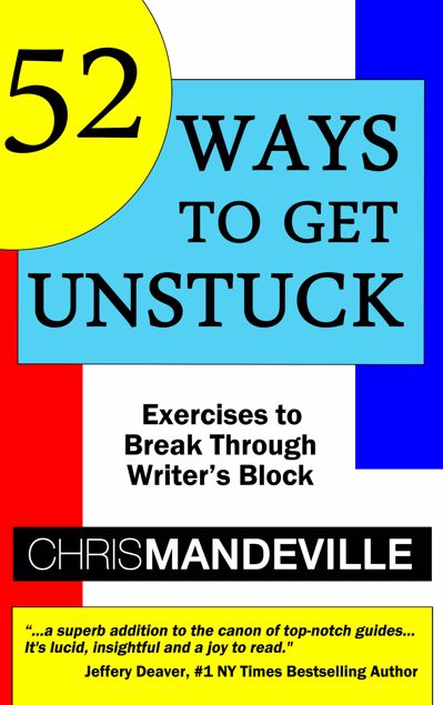 Picture of 52 Ways to Get Unstuck: Exercises to Break Through Writer's Block