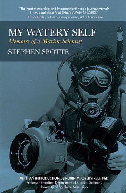 Picture of My Watery Self: Memoirs of a Marine Scientist