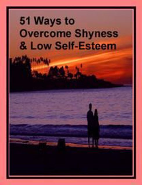 Picture of 51 Ways to Overcome Shyness and Low Self-Esteem can help!