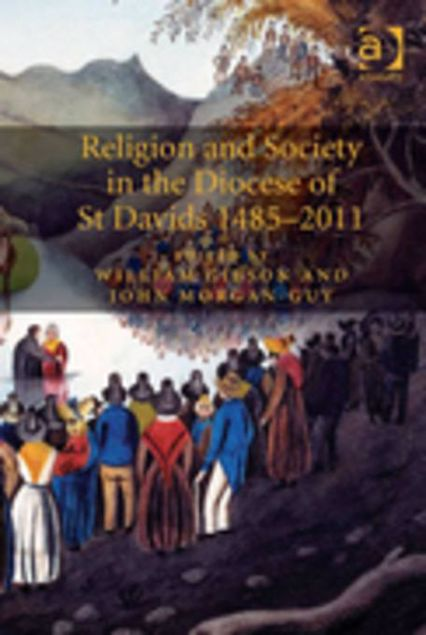 Picture of Religion and Society in the Diocese of St Davids 1485-2011