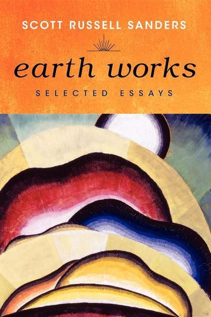Picture of Earth Works: Selected Essays