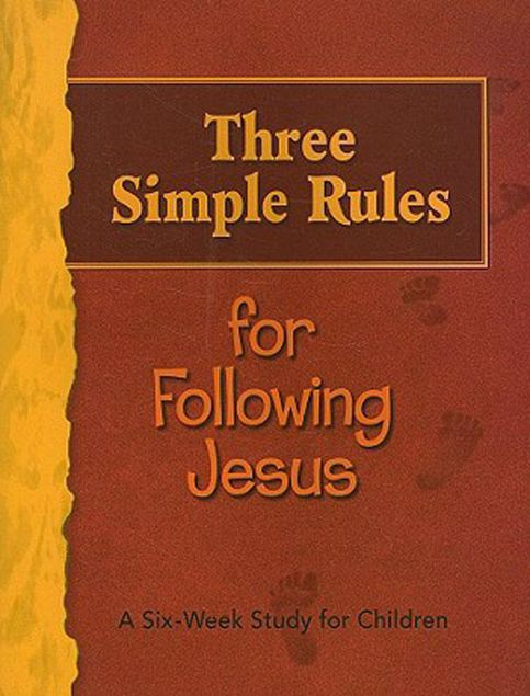 Picture of Three Simple Rules for Following Jesus Leader's Guide: A Six-Week Study for Children