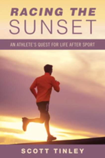 Picture of Racing the Sunset: Lessons on How Athletes Survive, Thrive, or Fail After Sport