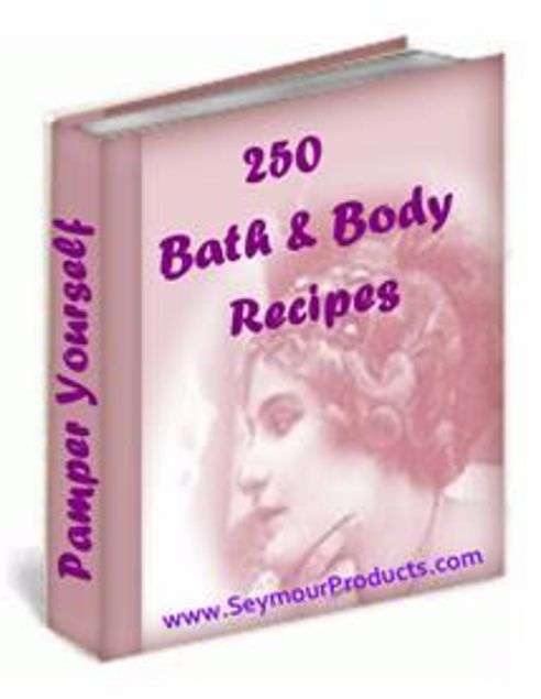 Picture of 250 Bath And Body Recipes