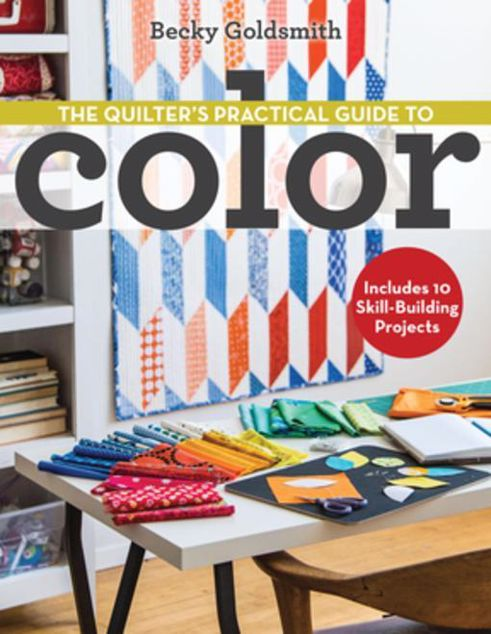 Picture of The Quilter's Practical Guide to Color: Includes 10 Skill-Building Projects