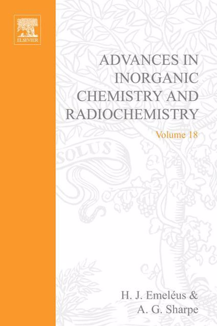 Picture of ADVANCES IN INORGANIC CHEMISTRY AND RADIOCHEMISTRY VOL 18