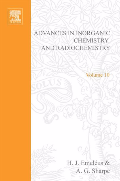 Picture of ADVANCES IN INORGANIC CHEMISTRY AND RADIOCHEMISTRY VOL 10