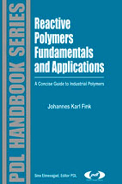 Picture of Reactive Polymers Fundamentals and Applications: A Concise Guide to Industrial Polymers