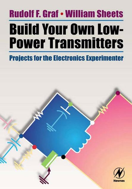 Picture of Build Your Own Low-Power Transmitters: Projects for the Electronics Experimenter