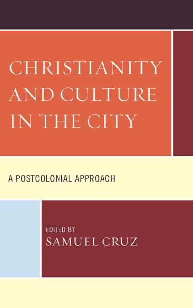 Picture of Christianity and Culture in the City: A Postcolonial Approach