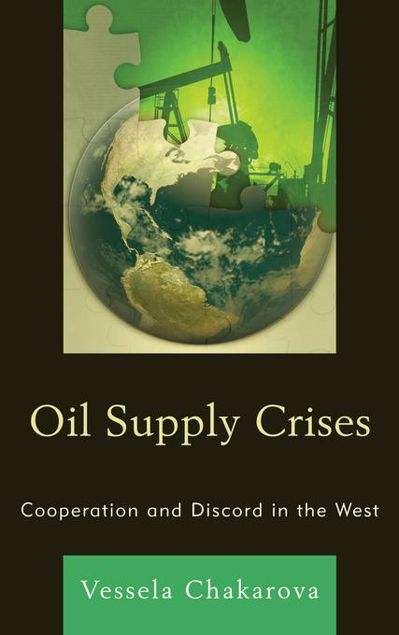 Picture of Oil Supply Crises: Cooperation and Discord in the West