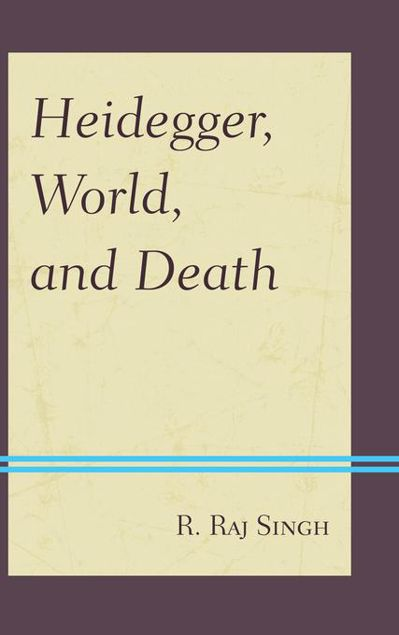 Picture of Heidegger, World, and Death