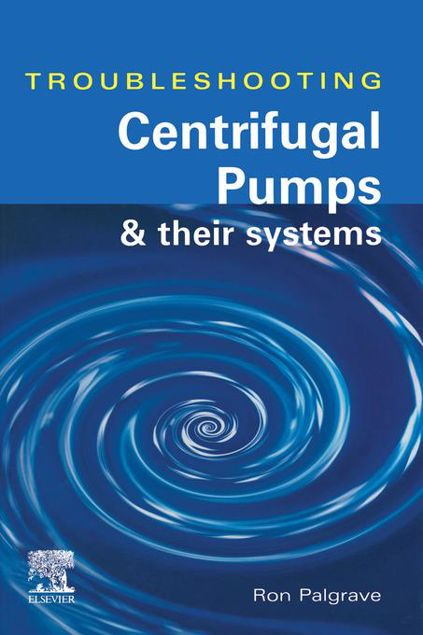 Picture of TROUBLESHOOTING CENTRIFUGAL PUMPS AND THEIR SYSTEMS