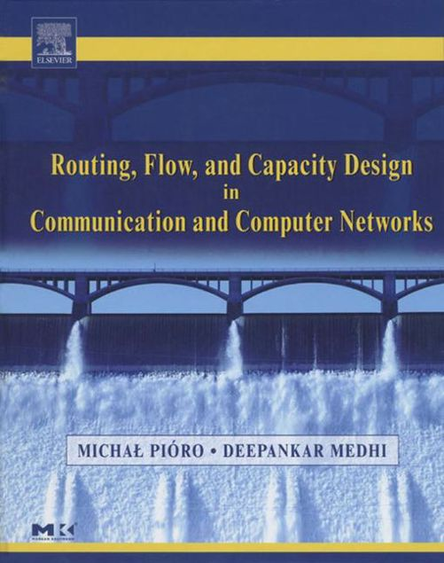 Picture of Routing, Flow, and Capacity Design in Communication and Computer Networks