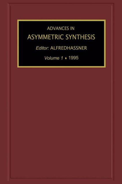 Picture of Advances in Asymmetric Synthesis, Volume 1