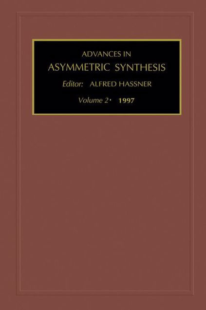 Picture of Advances in Asymmetric Synthesis, Volume 2