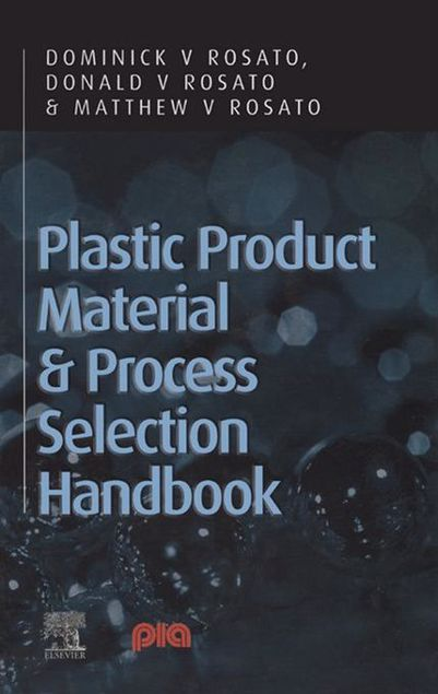 Picture of Plastic Product Material and Process Selection Handbook