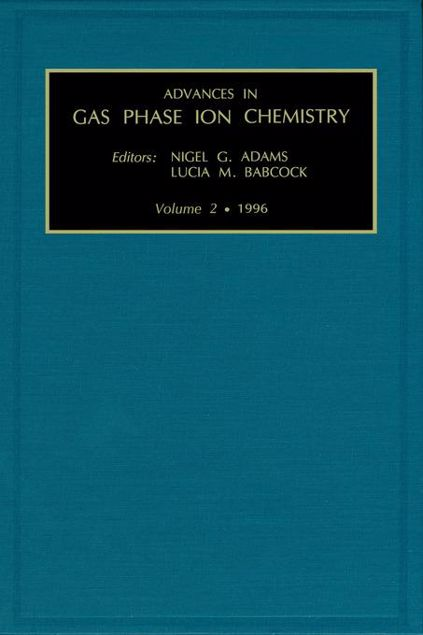 Picture of Advances in Gas Phase Ion Chemistry, Volume 2