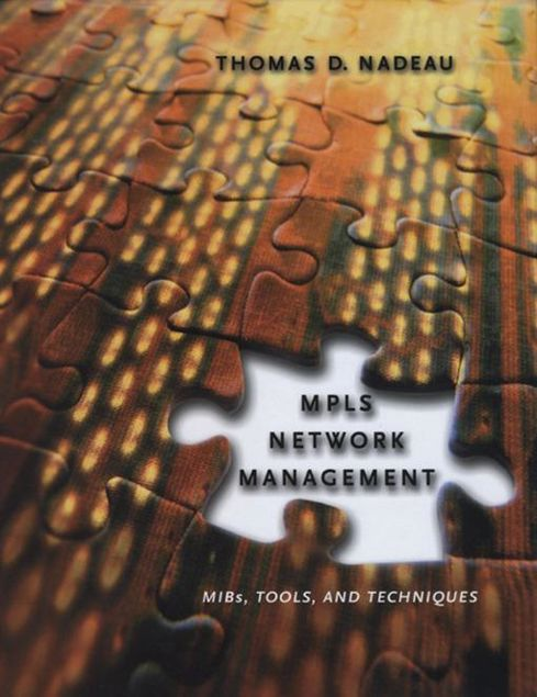 Picture of MPLS Network Management: MIBs, Tools, and Techniques