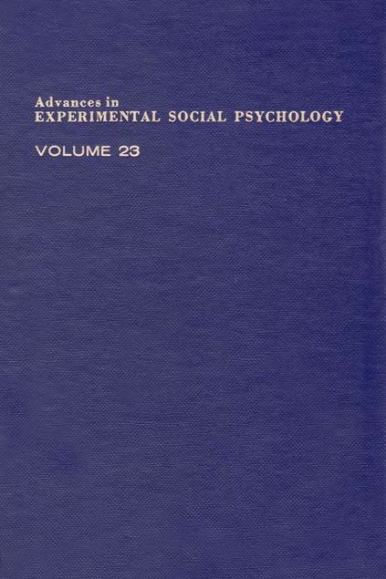 Picture of Advances in Experimental Social Psychology: Volume 23