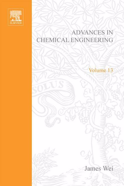 Picture of ADVANCES IN CHEMICAL ENGINEERING VOL 13