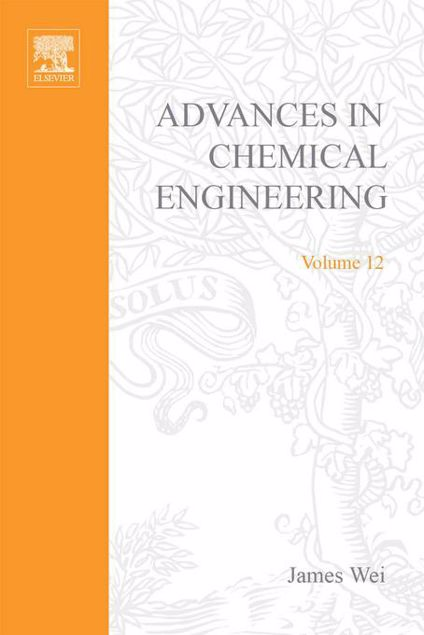 Picture of ADVANCES IN CHEMICAL ENGINEERING VOL 12