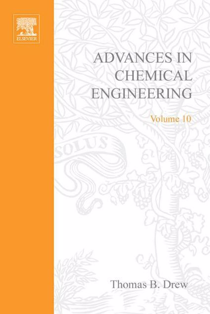 Picture of ADVANCES IN CHEMICAL ENGINEERING VOL 10