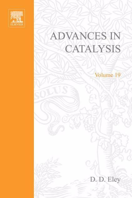 Picture of ADVANCES IN CATALYSIS VOLUME 19