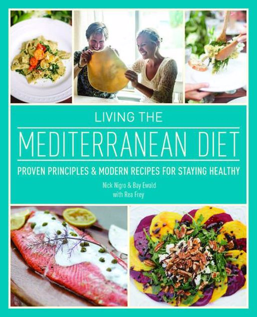 Picture of Living the Mediterranean Diet: Proven Principles and Modern Recipes for Staying Healthy