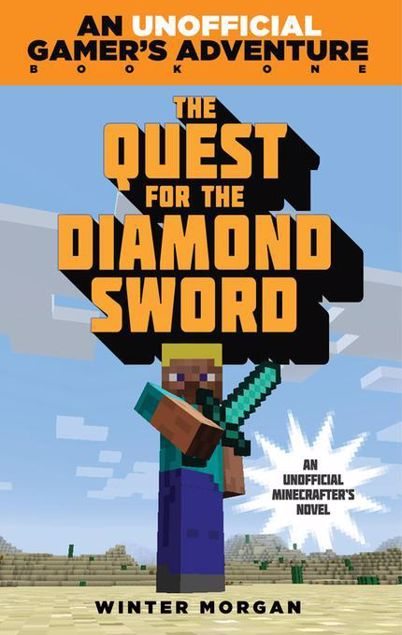 Picture of The Quest for the Diamond Sword: An Unofficial Gamer's Adventure, Book One