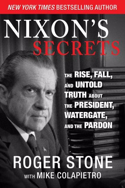 Picture of Nixon's Secrets: The Rise, Fall, and Untold Truth about the President, Watergate, and the Pardon