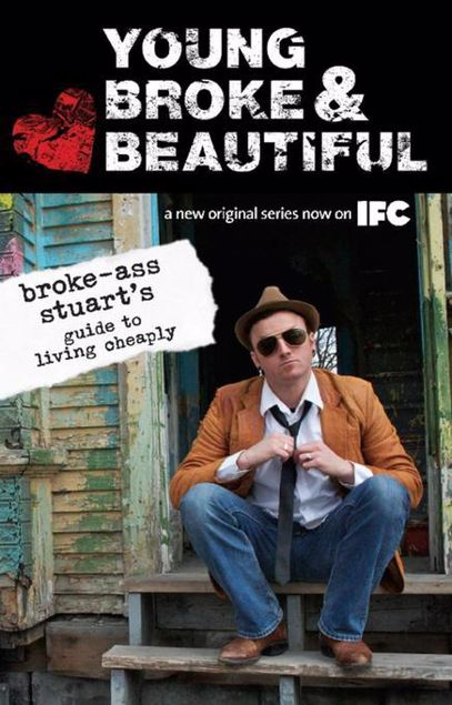 Picture of Young, Broke, and Beautiful: Broke-Ass Stuart's Guide to Living Cheaply
